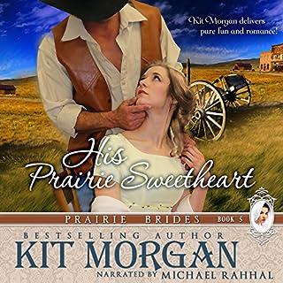 His Prairie Sweetheart audiobook cover art
