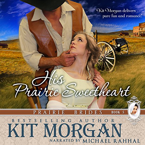 His Prairie Sweetheart audiobook cover art