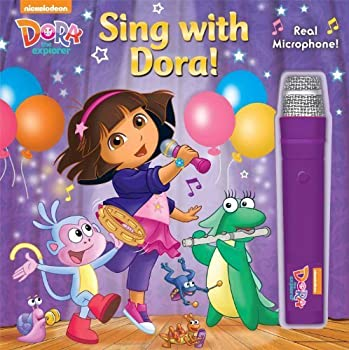 Dora the Explorer  Sing with Dora!  Book with Microphone  by Dora the Explorer  2014-11-25