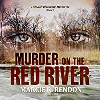 Murder on the Red River (Cash Blackbear Mysteries)