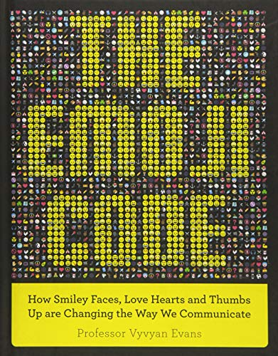 The Emoji Code: How Smiley Faces, Love Hearts and Thumbs Up are Changing the Way We Communicate