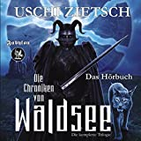 Dämonenblut / Nachtfeuer / Perlmond: Die Chroniken von Waldsee Trilogie 1-3