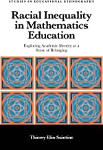 Racial Inequality in Mathematics Education: Exploring Academic Identity as a Sense of Belonging (Studies in Educational Et...