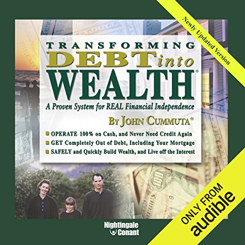 Transforming Debt Into Wealth audiobook cover art