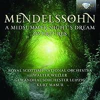 Mendelssohn: A Midsummer Night's Dream Overtures by Gewandhausorchester Leipzig