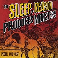 Sleep of Reason Produces Monsters