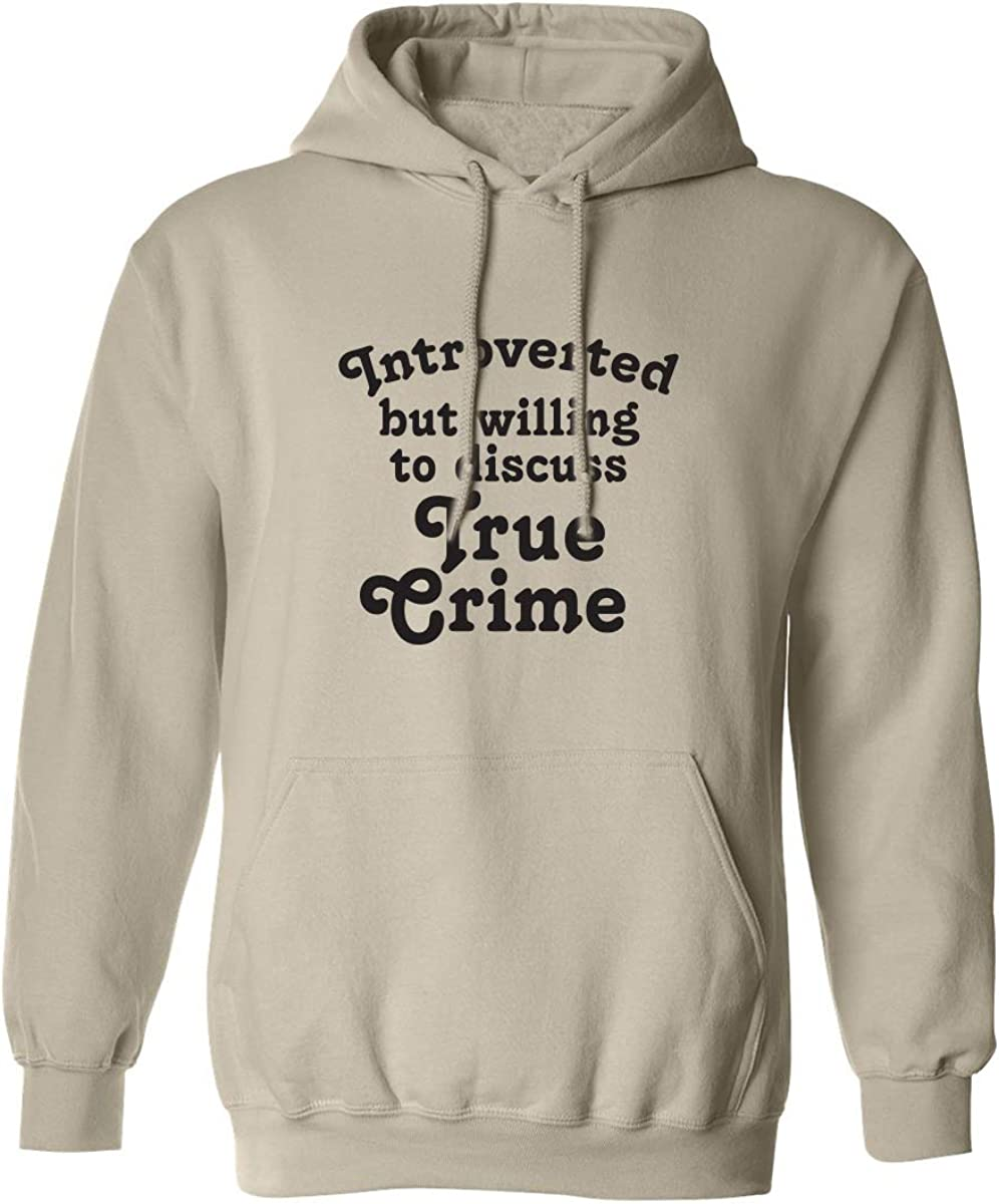 Introverted.. .Discuss True Crime Adult Hooded Sweatshirt