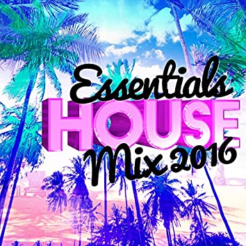 Essential House Mix 2016