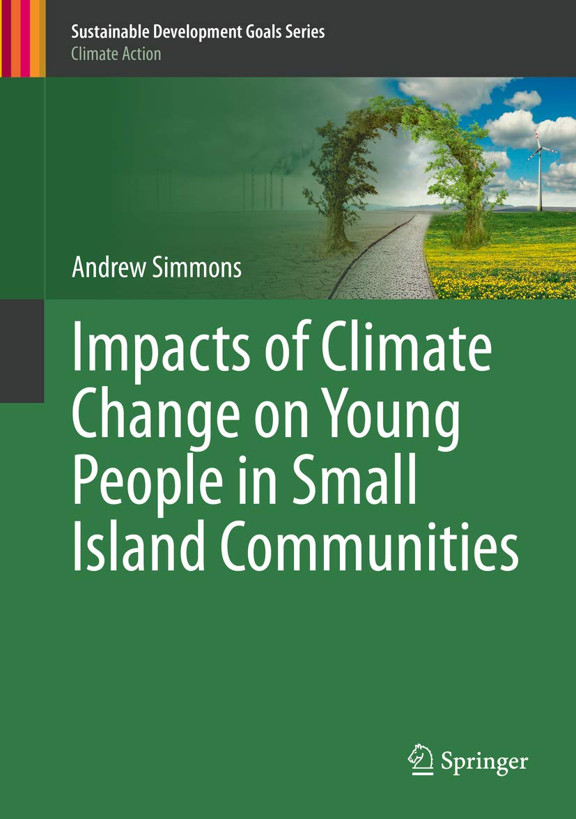 Impacts of Climate Change on Young People in Small Island Communities (Sustainable Development Goals Series)