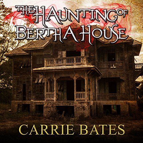 The Haunting of Bertha House audiobook cover art
