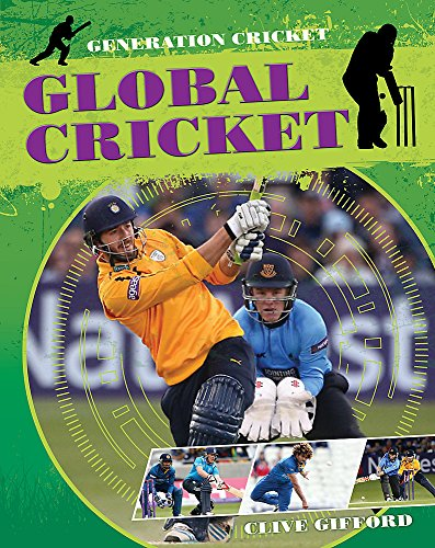 Global Cricket (Generation Cricket, Band 2)