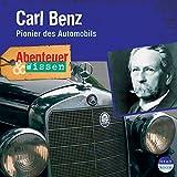 Carl Benz - Pionier des Automobils: Abenteuer & Wissen