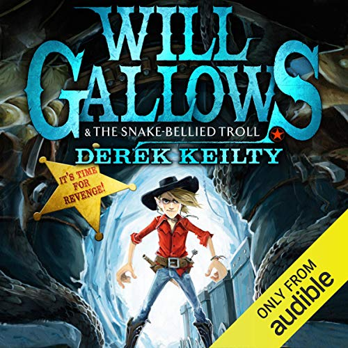 Will Gallows and the Snake Bellied Troll Titelbild