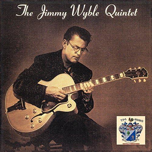 The Jimmy Wyble Quintet