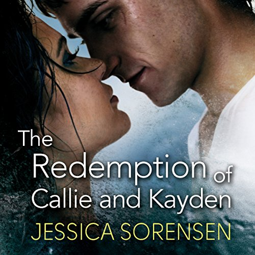 The Redemption of Callie and Kayden audiobook cover art