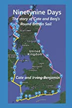 Ninety-nine Days: The story of the Benjamins' Round Britain Sail