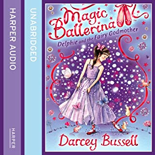 Delphie and the Fairy Godmother     Magic Ballerina Series              By:                                                                                                                                 Darcey Bussell                               Narrated by:                                                                                                                                 Helen Lacey                      Length: 45 mins     4 ratings     Overall 4.8