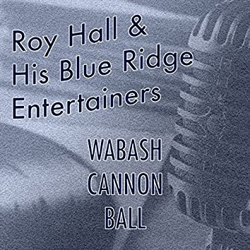 Wabash Cannon Ball