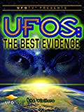UFOTV Presents: UFOs the Best Evidence - The Visitors