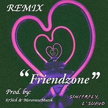 Friendzone (feat. 87sick & MoreReeseMuzik) [Remix]