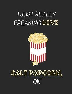 I Just Really Freaking Love Salt Popcorn, OK: Customized Notebook Pad