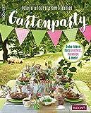 Gartenparty: Feiern unter freiem Himmel