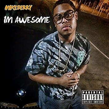 I'm Awesome - Single