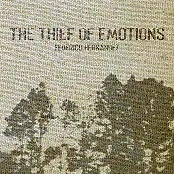 The Thief of Emotions