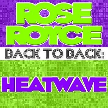 Back To Back: Rose Royce & Heatwave