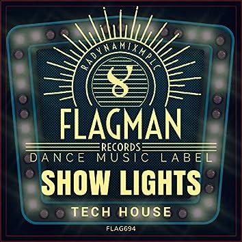 Show Lights Tech House