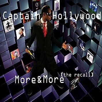 More & More (The Recall)