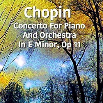 Chopin Concerto For Piano And Orchestra No. 1 in E Minor, Op. 11