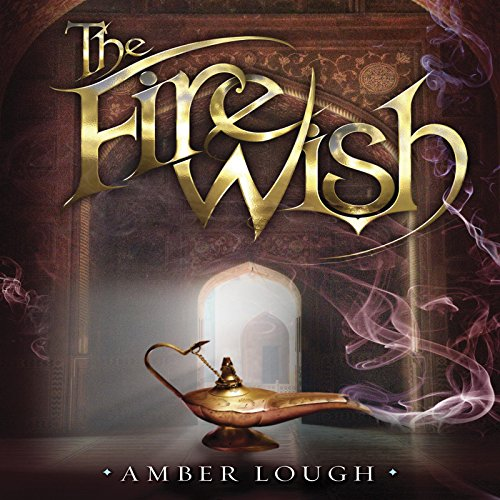 The Fire Wish audiobook cover art
