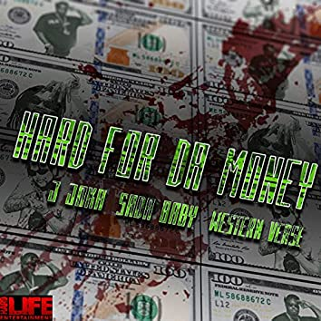 Hard For Da Money (feat. Sada Baby & Westernboy verse)