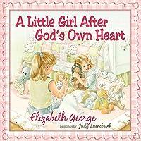 A Little Girl After God's Own Heart