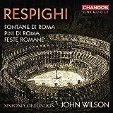 Resphighi: Fontane di Roma / Pini di Roma / Feste Romane