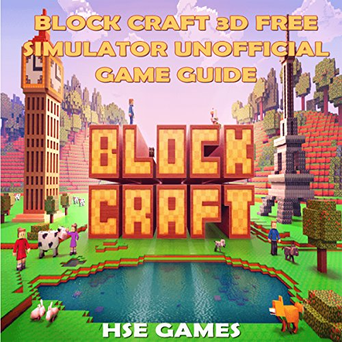 Block Craft 3D Free Simulator Unofficial Game Guide audiobook cover art