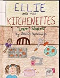 Ellie and the Kitchenettes 'Learn Shapes' (English Edition)