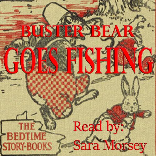 Buster Bear Goes Fishing audiobook cover art