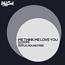 Best dj pope me think me love you Reviews