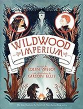 Wildwood Imperium (Wildwood Chronicles, 3)