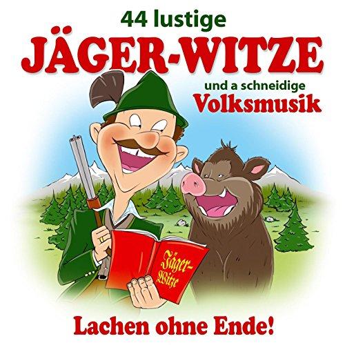 Witze 2: Trinkspruch: Liebst du kein Bier... / Warum haben die Jäger einen eckigen Schädel? / Die 2 Jahreszeiten der Jäger / Wie hat der Herrgott die Jager g'macht? / Jetzt schießen sie auf die Schuhe / Trinkspruch