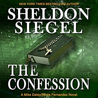 The Confession                   By:                                                                                                                                 Sheldon Siegel                               Narrated by:                                                                                                                                 Sam Guncler                      Length: 9 hrs and 5 mins     277 ratings     Overall 4.4