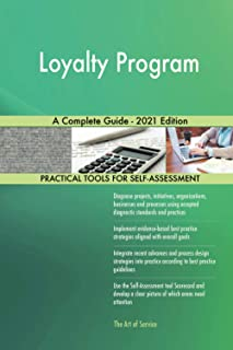 Loyalty Program A Complete Guide - 2021 Edition