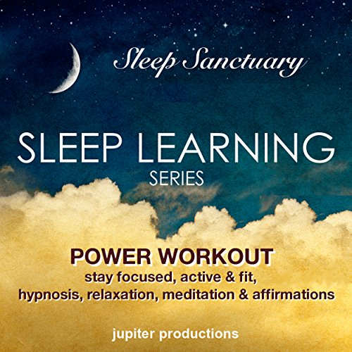 Power Workout, Stay Focused, Active & Fit audiobook cover art