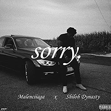 Sorry. (feat. Shiloh Dynasty)