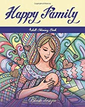 Happy Family: Adult Coloring Book