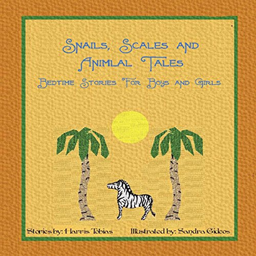 Snails, Scales, and Animal Tales  By  cover art