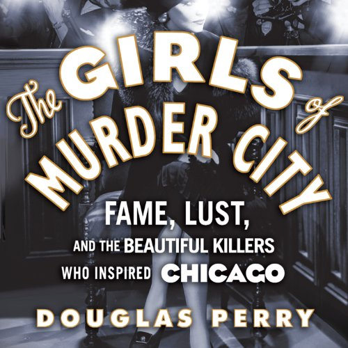 The Girls of Murder City audiobook cover art
