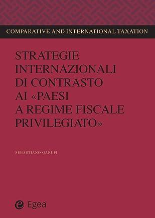 Strategie internazionali di contrasto ai paesi a regime fiscale privilegiato